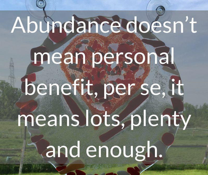 Transforming lack into abundance